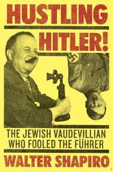 Hustling Hitler PDF