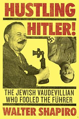 Hustling Hitler