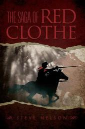 The Saga of Red Clothe