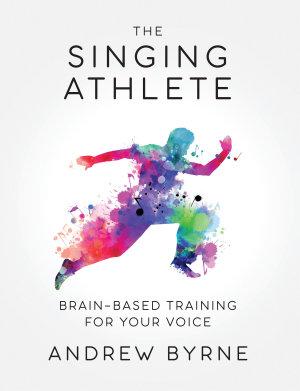 The Singing Athlete
