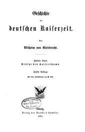 Geschichte der deutschen Kaiserzeit: Bd. Blüthe des Kaiserthums. 5. Aufl. 1885
