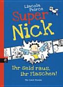 Super Nick   Ihr seid raus  ihr Flaschen  PDF