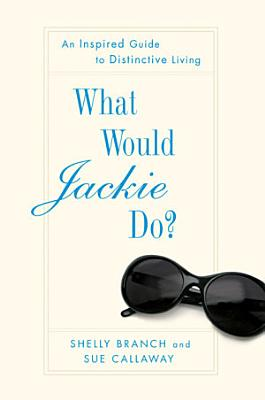 What Would Jackie Do