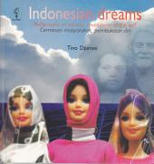 Indonesian Dreams: Reflections on Society, Revelations of the self