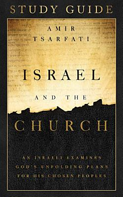Israel and the Church Study Guide PDF