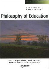 The Blackwell Guide to the Philosophy of Education PDF