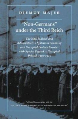 Non Germans  Under the Third Reich PDF