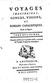 Voyages imaginaires, songes, visions et romans cabalistiques. (Publ. par Charles Georges Thomas Garnier).