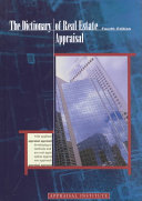 The Dictionary of Real Estate Appraisal Book