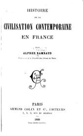 Histoire de la civilisation contemporaine en France: Volume 3