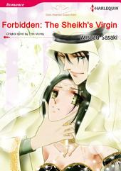 FORBIDDEN: THE SHEIKH'S VIRGIN