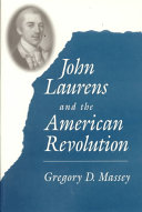 John Laurens and the American Revolution
