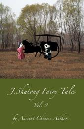 J.Shutong Fairy Tales Vol.9 : Animals: by ancient Chinese authors
