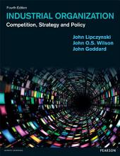 Industrial Organization: Edition 4