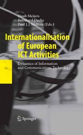 Internationalisation of European ICT Activities: Dynamics of Information and Communications Technology