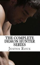 The Complete Demon Hunter Series