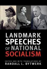 Landmark Speeches of National Socialism PDF