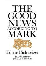 Good News According to Mark