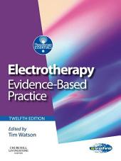 Electrotherapy E-Book: evidence-based practice, Edition 12