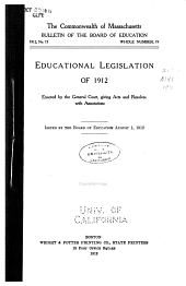Educational Legislation of 1912, Enacted by the General Court: Giving Acts and Resolves with Annotations