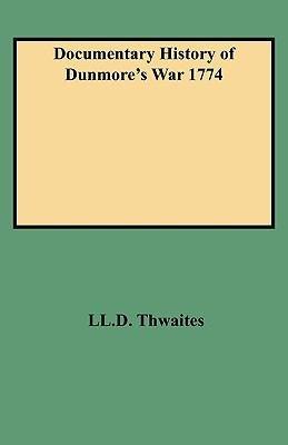 Documentary History of Dunmore's War 1774
