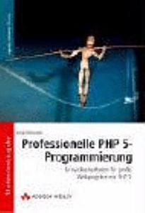Professionelle PHP 5 Programmierung PDF