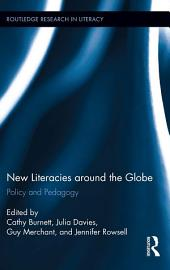 New Literacies around the Globe: Policy and Pedagogy