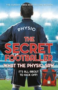 The Secret Footballer  What the Physio Saw    PDF