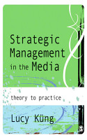 Strategic Management in the Media PDF