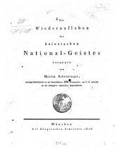 Das Wiederaufleben des baierischen National-Geistes