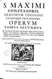 S. Maximi Confessoris Opera: Graece et Latine