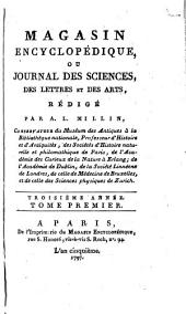 Magasin encyclopédique: ou Journal des sciences, des lettres et des arts, Volume1