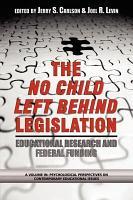 The Case of the No Child Left Behind Legislation PDF