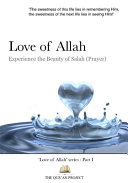 Love of Allah: Experience the Beauty of Salah (prayer)