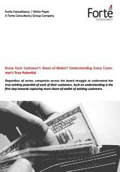 Know Each Customer's Share-of-Wallet? Understanding Every Customer's True Potential