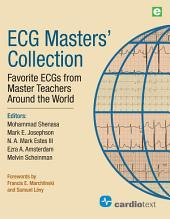 ECG Masters' Collection: Favorite ECGs from Master Teachers Around the World