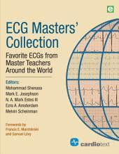 ECGMasters' Collection: Favorite ECGs from Master Teachers Around the World