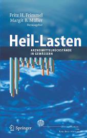 Heil-Lasten: Arzneimittelrückstände in Gewässern