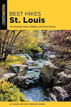 Best Hikes St  Louis PDF
