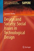 Design and Society  Social Issues in Technological Design PDF