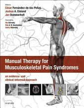 Manual Therapy for Musculoskeletal Pain Syndromes E-Book: an evidence- and clinical-informed approach