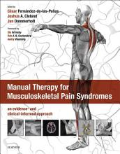 Manual Therapy for Musculoskeletal Pain Syndromes E Book PDF