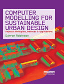 Computer Modelling for Sustainable Urban Design