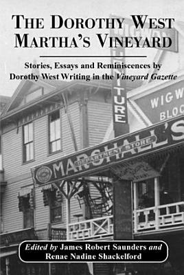 The Dorothy West Martha s Vineyard