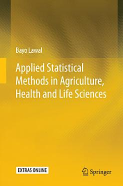 Applied Statistical Methods in Agriculture  Health and Life Sciences PDF