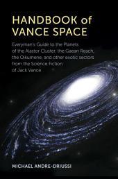 Handbook of Vance Space