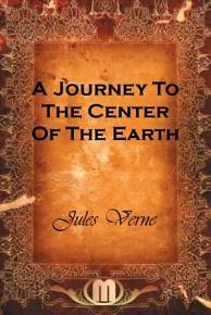 A Journey To The Center Of The Earth PDF