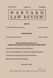 Harvard Law Review: Volume 126, Number 6 - April 2013