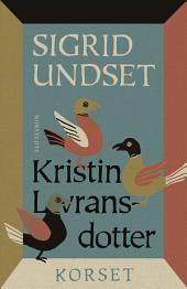 Kristin Lavransdotter: 3. Korset