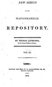 New series of The mathematical repository: Volume 3